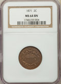 Two Cent Pieces: , 1871 2C MS64 Brown NGC. NGC Census: (72/32). PCGS Population:(69/16). CDN: $400 Whsle. Bid for problem-free NGC/PCGS MS64....