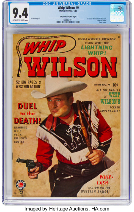 Whip Wilson #9 Mile High Pedigree (Marvel, 1950) CGC NM 9.4 Off-white to white pages....