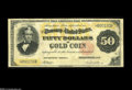 Large Size:Gold Certificates, Fr. 1197 $50 1882 Gold Certificate Fine-Very Fine. This is a scarce$50 Gold with nice margins. Also, there are a couple of ...