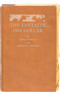 Books, Newman, Eric P., and Kenneth E. Bressett. The Fantastic 1804Dollar. ...