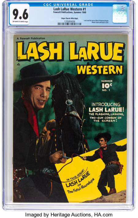 Lash LaRue Western #1 Mile High Pedigree (Fawcett Publications, 1949) CGC NM+ 9.6 Off-white to white pages....