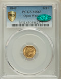 Gold Dollars: , 1849 G$1 Open Wreath MS63 PCGS Secure. CAC. PCGS Population:(264/276 and 0/12+). NGC Census: (254/294 and 3/3+). CDN...