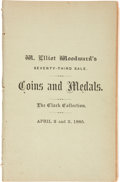 Books, Woodward, W. Elliot. Sale 73. Catalogue of the NumismaticCollection of William B. Clark.. New York, April 2-3, 1885.8v...