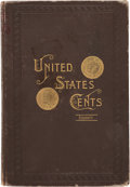 Books, Doughty, Francis Worcester. The Cents of the United States:A Numismatic Study. Extensively Illustrated from Selected...