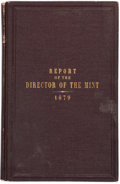 Books, United States Government. Annual Report of the Director of the Mint for the Fiscal Year Ended June 30, 1876, 1879-1882...