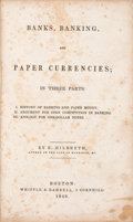 Books, Hildreth, R. Banks, Banking, and Paper Currencies; InThree Parts. I. History of Banking and Paper Money. II.Argument...