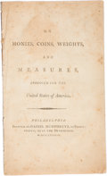 Books, B(ordley, John Beale). On Monies, Coins, Weights, and Measures,Proposed for the United States of America. ...