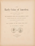 Books, Crosby, Sylvester S. The Early Coins of America; and the Laws Governing Their Issue. Comprising Also Descriptions of t...