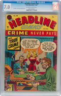 Golden Age (1938-1955):Crime, Headline Comics #28 (Prize, 1948) CGC FN/VF 7.0 Off-white to white pages....