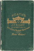 Books, Heath, Laban. Heath's Greatly Improved and Enlarged Infallible Government Counterfeit Detector, at Sight... ...