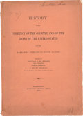 Books, De Knight, William F. History of the Currency of the Country and of the Loans of the United States from the Earliest P...