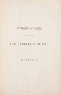 Books, Chase, Pliny E. Catalogue of Tokens, Circulating during theRebellion of 1861. ...