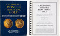 Books, Breen, Walter, and Ronald J. Gillio. California PioneerFractional Gold. Historic Gold Rush Small Change 1852-1856and...