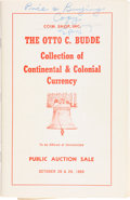 Books, Coin Shop, Inc. The Otto C. Budde Collection of Continental& Colonial Currency. Washington, D.C., Oct. 28-29, 1969.8vo...