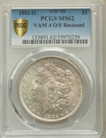 1882-O/S $1 Recessed, VAM-4, MS62 PCGS Secure. TOP-100. PCGS Population: (195/354). NGC Census: (65/56). MS62....(PCGS#...
