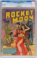 Golden Age (1938-1955):Science Fiction, Rocket to the Moon #nn (Avon, 1951) CGC FN 6.0 Off-white to white pages....