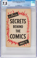Books:Creator Biography, Secrets Behind The Comics #nn (#1) (Famous Enterprises Inc., 1947) CGC VF- 7.5 White pages....