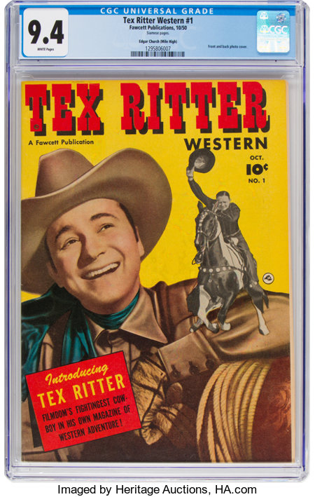Tex Ritter Western #1 Mile High Pedigree (Fawcett Publications, 1950) CGC NM 9.4 White pages....