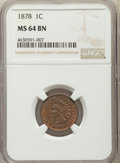 Indian Cents: , 1878 1C MS64 Brown NGC. NGC Census: (57/28). PCGS Population: (53/11). CDN: $350 Whsle. Bid for problem-free NGC/PCGS MS64....