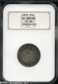 Proof Seated Quarters: , 1873 25C No Arrows PR66 NGC. The No Arrows 1873 Quarter is anoverlooked issue, living as it were in the shadow of its more...