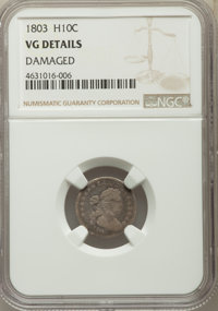 1803 H10C -- Damaged -- NGC Details. VG. NGC Census: (0/35). PCGS Population: (0/95). CDN: $1,200 Whsle. Bid for problem...