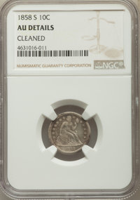 1858-S 10C -- Cleaned -- NGC Details. AU. NGC Census: (0/8). PCGS Population: (4/18). CDN: $1,650 Whsle. Bid for problem...