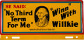 Political:3D & Other Display (1896-present), Wendell Willkie: Choice Anti-Third Term License Plate.... (Total: 2Items)