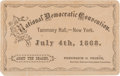 Political:Small Paper (pre-1896), [Horatio Seymour]: 1868 Democratic National Convention Ticket....