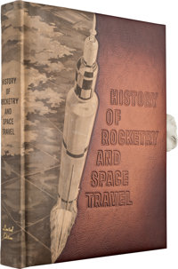 Wernher von Braun and Frederick Ordway III: Deluxe Leather-bound Limited Edition History of Rocketry and Space