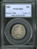 Proof Barber Quarters: , 1906 25C PR65 PCGS. Sharply struck throughout, with bright reflectivity in the fields, attractive light toning variations o...