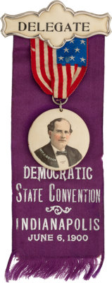 William Jennings Bryan: Indianapolis State Convention Ribbon Badge