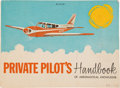Explorers:Space Exploration, Aviation: Private Pilot's Handbook of Aeronautical Knowledge with Handwritten Notations Directly From The Arms...