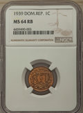 Dominican Republic, Dominican Republic: Republic Centavo 1939 MS64 Red and BrownNGC,...