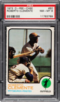 Baseball Cards:Singles (1970-Now), 1973 O-Pee-Chee Roberto Clemente #50 PSA NM-MT 8....