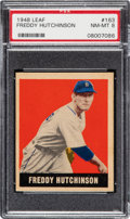 Baseball Cards:Singles (1940-1949), 1948 Leaf Freddy Hutchinson #163 PSA NM-MT 8 - Pop Two, One Higher! ...
