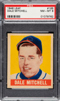 Baseball Cards:Singles (1940-1949), 1948 Leaf Dale Mitchell #165 PSA NM-MT 8 - None Higher!...