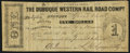 Obsoletes By State:Iowa, Dubuque, IA- Dubuque Western Rail Road Company $1 Apr. 22, 1858....