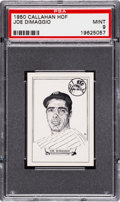Baseball Cards:Singles (1950-1959), 1950-56 Callahan Hall of Fame Joe DiMaggio PSA Mint 9....