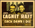 "Movie Posters:Crime, Each Dawn I Die (Warner Brothers, 1939). Autographed Linen FinishTitle Lobby Card (11"" X 14"").. ..."