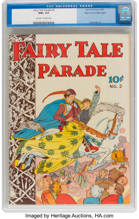 Fairy Tale Parade #2 Mile High Pedigree (Dell, 1942) CGC NM+ 9.6 Off-white to white pages....