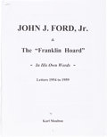 """Books, Moulton, Karl V. John J. Ford, Jr. and the """"Franklin Hoard.""""Congress, 2013. 4to, original pictorial boards. xii, 903, (..."""