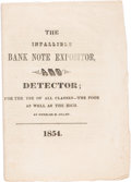 Books, Gillet, Wheeler M. The Infallible Bank Note Expositor, andDetector; For the Use of All Classes--the Poor as Well ast...