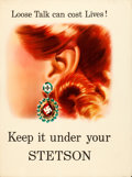 "Movie Posters:War, World War II Propaganda (Stetson Hat Company, 1940s). Poster (25"" X 39"") ""Loose Talk Can Cost Lives, Keep It Under Your Stet..."