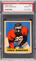 Football Cards:Singles (Pre-1950), 1949 Leaf Vince Banonis #38 PSA NM-MT 8 - Pop Five, Only One Higher. ...