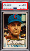 Autographs:Sports Cards, Signed 1952 Topps Ron Northey #204 PSA/DNA Authentic. ...