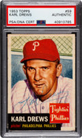 Autographs:Sports Cards, Signed 1953 Topps Karl Drews #59 PSA/DNA Authentic. ...