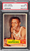 Basketball Cards:Singles (Pre-1970), 1957 Topps Bob Hopkins #53 PSA NM-MT 8 - Only One Higher. ...