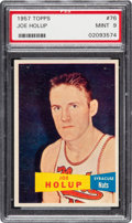 Basketball Cards:Singles (Pre-1970), 1957 Topps Joe Holup #76 PSA Mint 9 - Pop Four, None Higher! ...