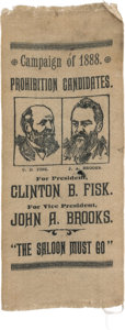 "Political:Ribbons & Badges, Fisk & Brooks: Rare 1888 Prohibition Party Jugate Ribbon Declaring ""The Saloon Must Go""...."