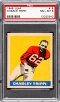 Football Cards:Singles (Pre-1950), 1949 Leaf Charlie Trippi #16 PSA NM-MT 8 - None Higher....